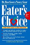 img - for Eater's Choice: A Food Lover's Guide to Lower Cholesterol book / textbook / text book