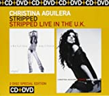 Stripped/Stripped... Live In The UK Christina Aguilera