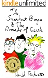 The Snarkout Boys & The Avocado of Death