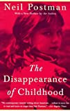 The Disappearance of Childhood (0440319455) by Neil Postman
