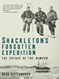img - for Shackleton's Forgotten Expedition book / textbook / text book
