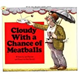 Cloudy With a Chance of Meatballs ~ Judi Barrett