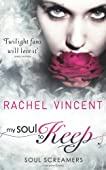My Soul To Keep (Soul Screamers Book 3) (MIRA)