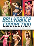Bellydance Connection [DVD] [Import]