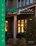 Green Building: Principles and Practices in Residential Construction - 1111135959