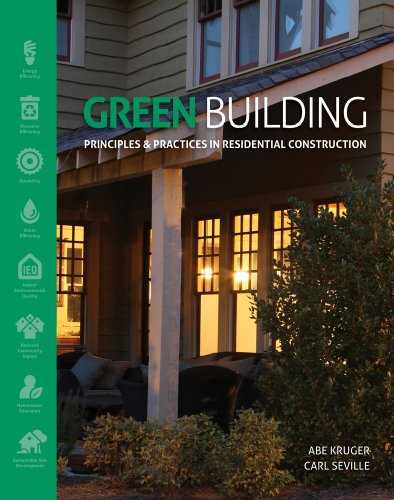 Green Building: Principles and Practices in Residential Construction - Cengage Learning - 1111135959 - ISBN:1111135959