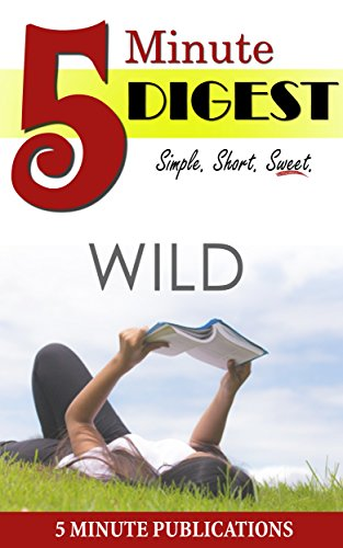 Wild: by Cheryl Strayed: From Lost to Found on the Pacific