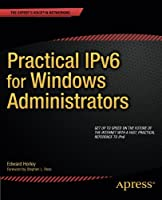 Practical IPv6 for Windows Administrators Front Cover