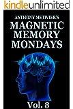 Magnetic Memory Mondays Newsletter - Volume 8 (English Edition)
