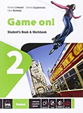 Game on! Student's book-Workbook. Con e-book. Con espansione online. Per la Scuola media: 2