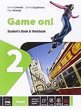 Game on! Student's book-Workbook. Con e-book. Con espansione online. Per la Scuola media: 2
