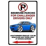 2009-15 Dodge Challenger RT No Parking Sign