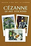 Cezanne: 16 Art Stickers (Dover Art Stickers)
