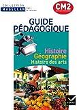 Magellan Histoire-Géographie Histoire des arts CM2 éd. 2011 - Guide pédagogique