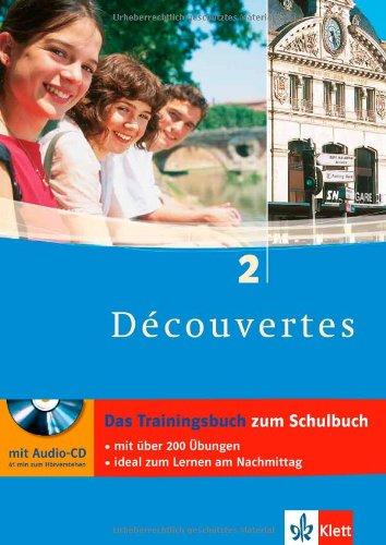 Decouvertes 2. Das Trainingsbuch