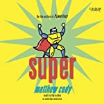 Super | Matthew Cody