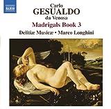 echange, troc Delitiæ Musicæ, Marco Longhini - Madrigaux (Livre 3)