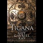 Tigana | Guy Gavriel Kay