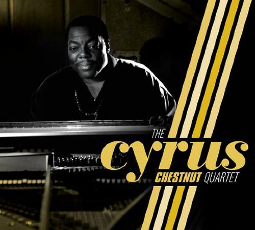 The Cyrus Chestnut Quartet by The Cyrus Chestnut Quartet