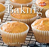 Baking: Quick and Easy Recipes (Quick and Easy, Proven Recipes)