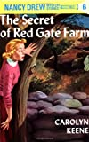 C. Keene The Secret of Red Gate Farm (Nancy Drew Mysteries)