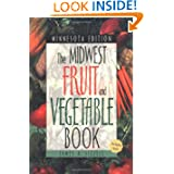 Midwest Fruit and Vegetable Book Minnesota Edition (Midwest Fruit and Vegetables)