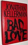 Jonathan Kellerman Bad Love