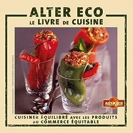 Alter eco, le livre de cuisine