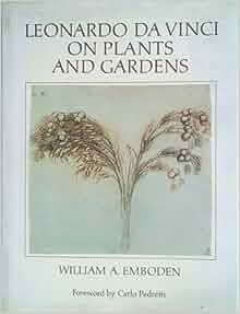 leonardo da vinci on plants and gardens history and ethno. Black Bedroom Furniture Sets. Home Design Ideas