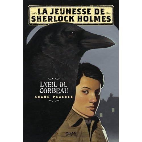 La jeunesse de Sherlock Holmes, Tome 1 (French Edition)