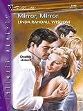 Mirror, Mirror (Harlequin Romantic Suspense)