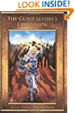 The Guild Leader's Companion 2nd Edition: Leadership Through Serenity, Positivity, and Transparency