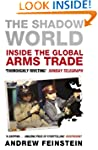 The Shadow World: Inside the Global A...