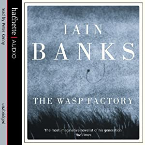 The Wasp Factory | [Iain Banks]