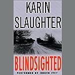 Blindsighted | Karin Slaughter
