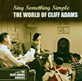 Sing Something Simple: World Of Cliff Adams
