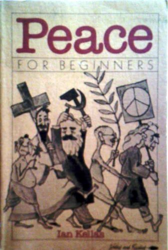 Peace for Beginners, Ian Kellas