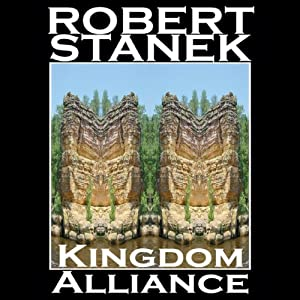Kingdom Alliance: Ruin Mist Chronicles, Book 2 | [Robert Stanek]
