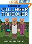 Legend of Villager Takeover: A Minecr...