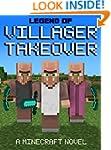 Legend of Villager Takeover: A Minecr...