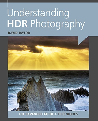 David Taylor - Understanding HDR Photography (The Expanded Guide: Techniques) (English Edition)