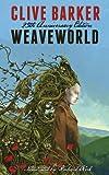 Weaveworld: 25th Anniversary Edition