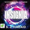 Insignia (       UNABRIDGED) by S. J. Kincaid Narrated by Hugo Harrold-Harrison