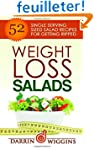 Weight Loss Salads: 52 Single Serving...