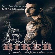 Loving the Biker | Livre audio Auteur(s) : Cassie Alexandra, K.L. Middleton Narrateur(s) : Nina Sumter