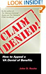 Claim Denied!: How to Appeal a VA Den...
