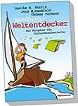 Handbuch Weltentdecker. Der Ratgeber...
