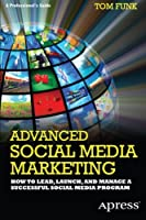 Advanced Social Media Marketing ebook download