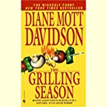 The Grilling Season (       ABRIDGED) by Diane Mott Davidson Narrated by Cherry Jones