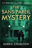 The Sans Pareil Mystery (The Detective Lavender Mysteries)